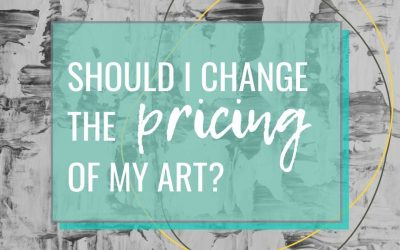 Should I Change The Pricing of My Art?