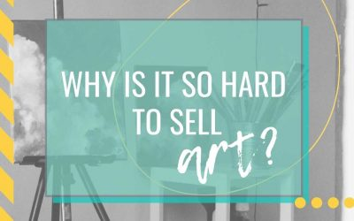 Why is it so hard to sell art?
