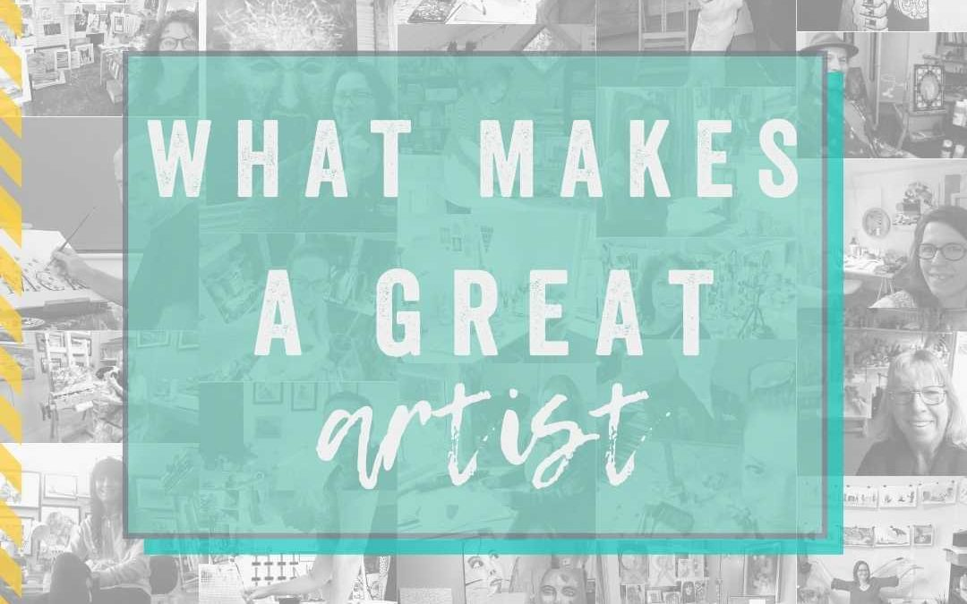 What makes a great artist?