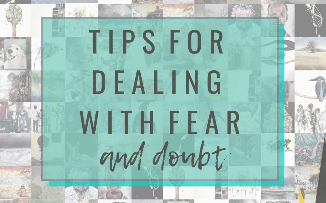 Dealing with Fear And Doubt
