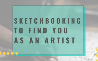 Sketchbooking To Find You As An Artist